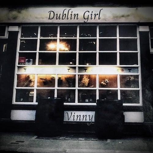 Dublin Girl (Acoustic Version) by Vinny