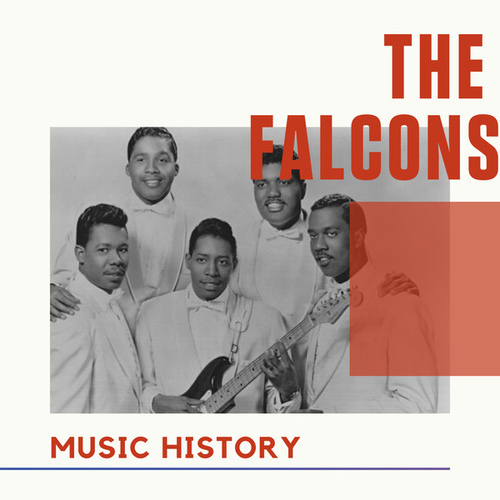 The Falcons - Music History von The Falcons (Soul)