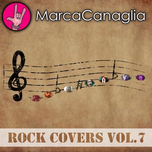Rock Covers Vol.7 de Marca Canaglia
