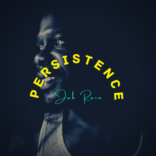 Persistence de Jah Rain