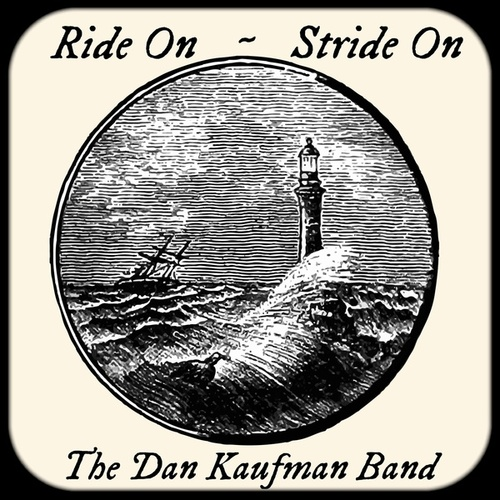 Ride On, Stride On de The Dan Kaufman Band