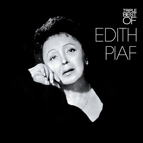 Triple Best Of by Edith Piaf