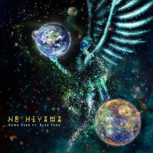 Ne Hiyama by Roma Nebo