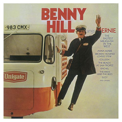 Ernie (The Fastest Milkman In The West) by Benny Hill