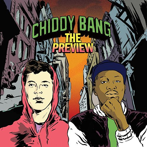 The Preview de Chiddy Bang