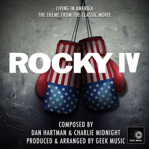 Living In America (From 'Rocky IV') de Geek Music