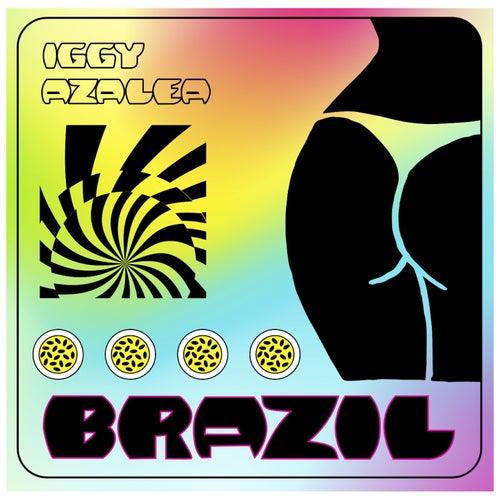 Brazil by Iggy Azalea