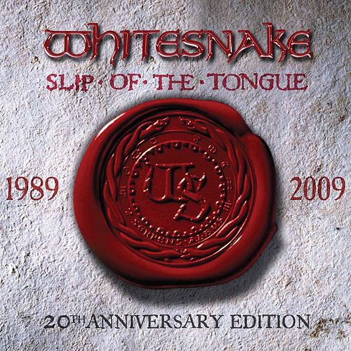 Slip of the Tongue (20th Anniversary Expanded Edition) by Whitesnake