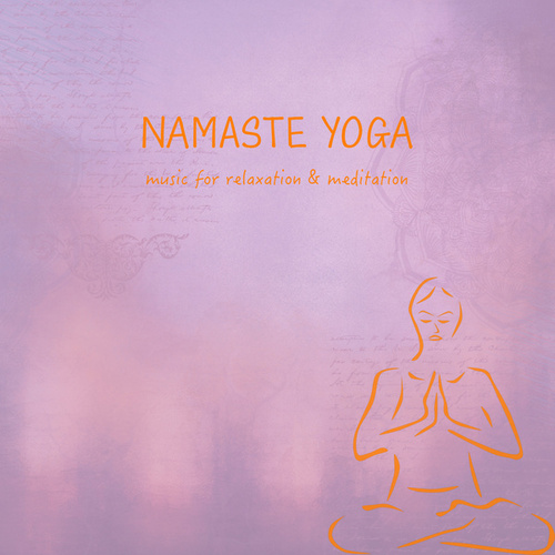 Namaste Yoga by Best Relaxing SPA Music, Joga Relaxing Music Zone, Relaxing Music