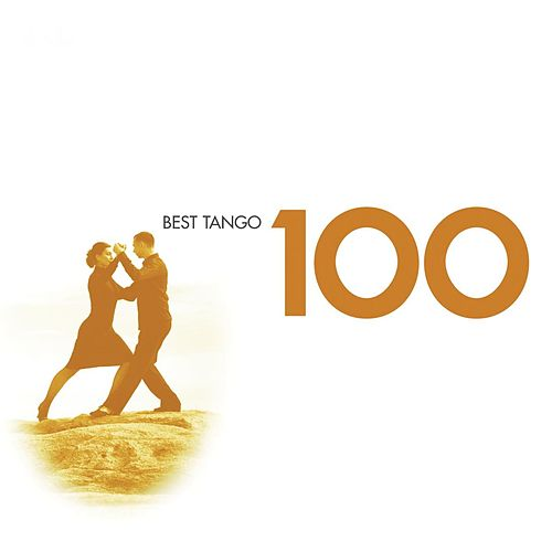 100 Best Tango von Various Artists