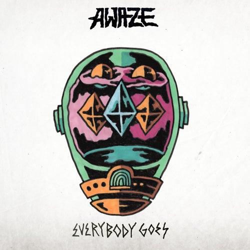 Everybody Goes de Awaze