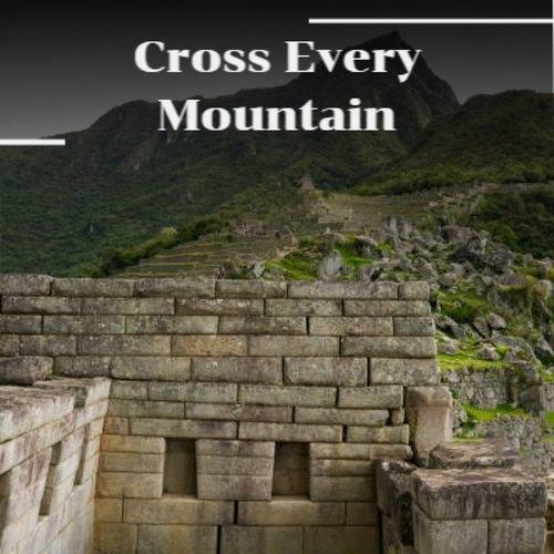 Cross Every Mountain by Various Artists