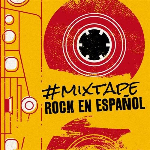 #Mixtape Rock en Español de Various Artists