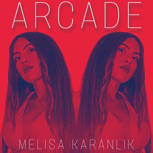 Arcade de Melisa Karanlik
