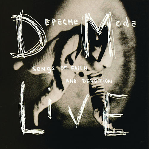 Songs Of Faith And Devotion Live by Depeche Mode