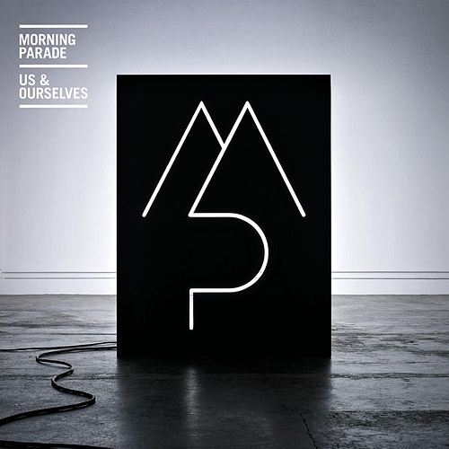 Us & Ourselves von Morning Parade