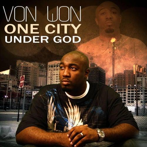 One City Under God by Von Won