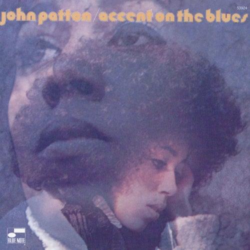 Accent On The Blues de John Patton