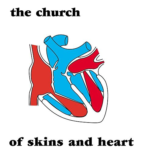 Of Skins And Heart de The Church