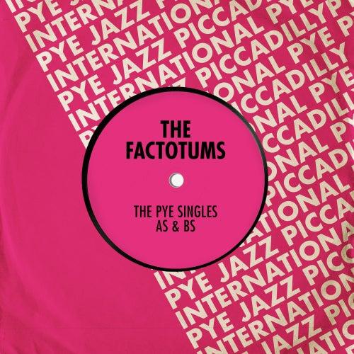 The Pye Singles As & Bs de The Factotums