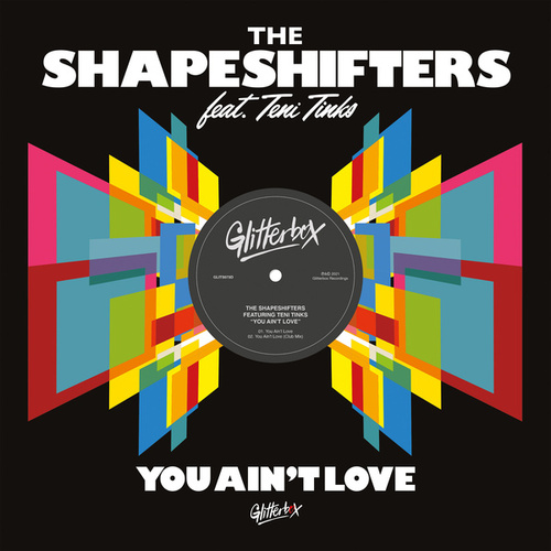You Ain't Love (feat. Teni Tinks) by Shape Shifters