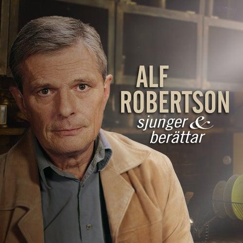 Alf Robertson sjunger och berättar von Alf Robertson