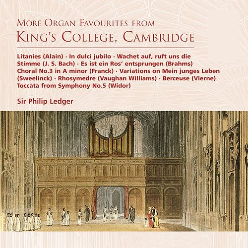 More Organ Favourites from King's College, Cambridge by Philip Ledger