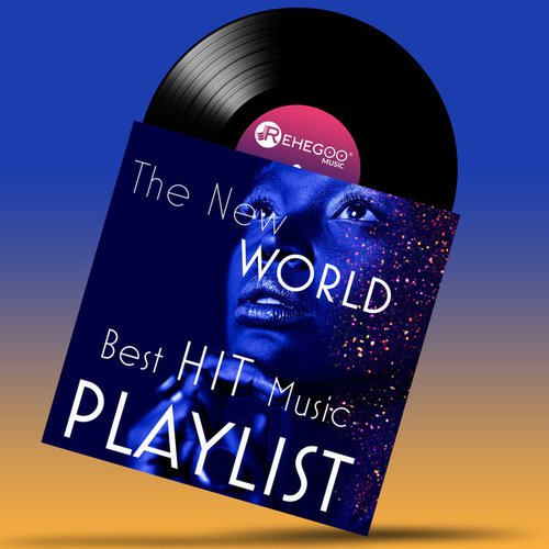 The New World: Best Hit Music Playlist by Various Artists
