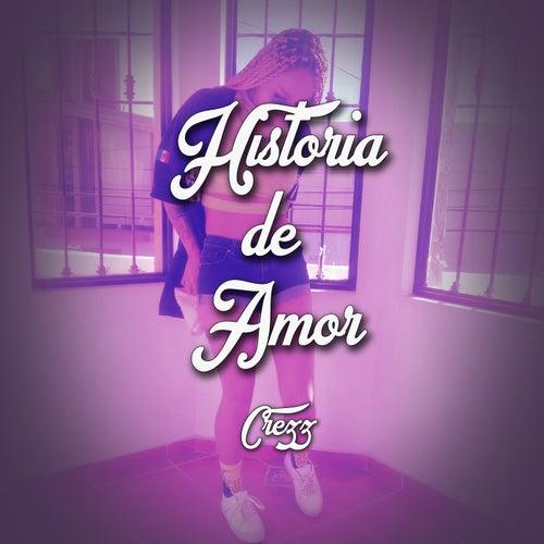 Historia De Amor by Crezz