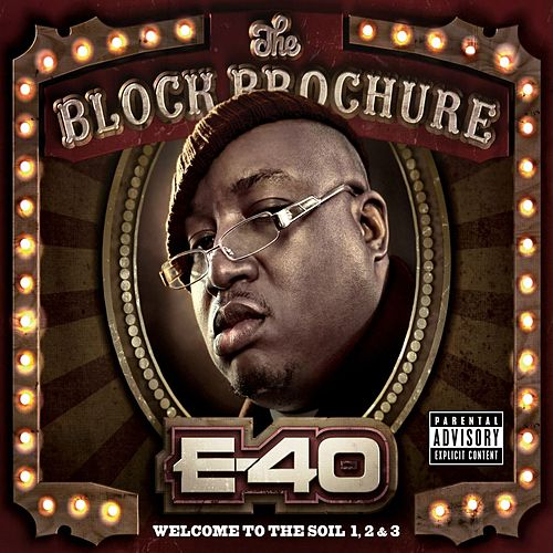 The Block Brochure: Welcome To The Soil 1,2, and 3 von E-40