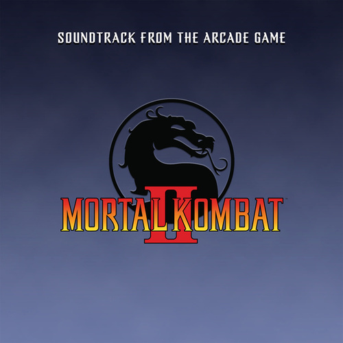 Mortal Kombat II (Soundtrack from the Arcade Game) (2021 Remaster) by Dan Forden