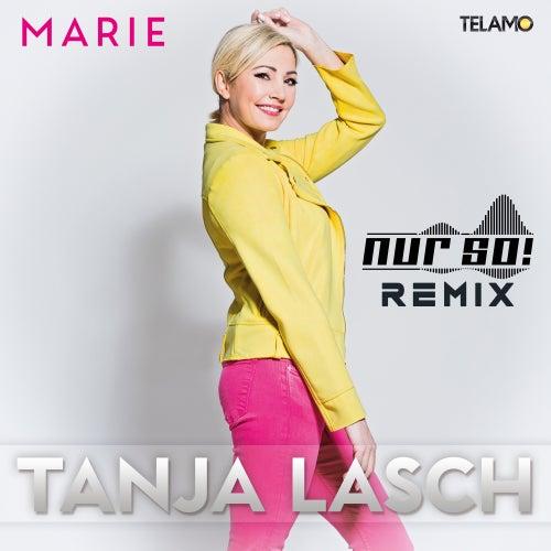 Marie (Nur So! Remix) von Tanja Lasch