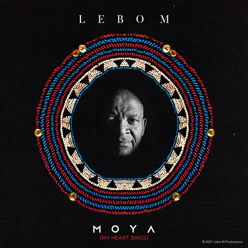 Moya (My Heart Sings) by Lebo M.