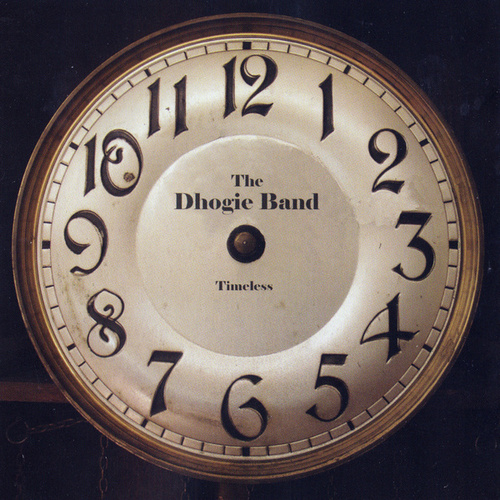 Timeless by Dhogie Band