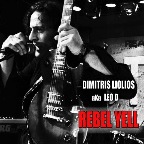 Rebel Yell de Dimitris Liolios