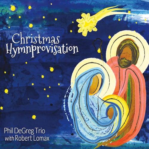 Christmas Hymnprovisation by Phil Degreg Trio