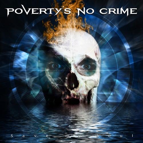 Save My Soul von Poverty's no Crime