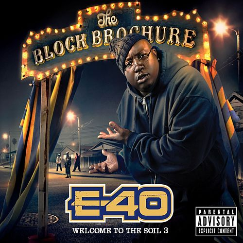 The Block Brochure: Welcome To The Soil 3 by E-40