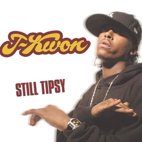 Still Tipsy (Remix) by J-Kwon