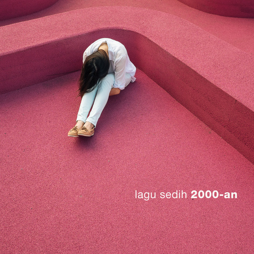 Lagu Sedih 2000an de Various Artists