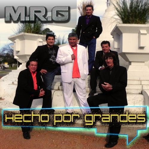 Hecho por Grandes by Mr G