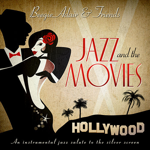 Jazz And The Movies van Beegie Adair
