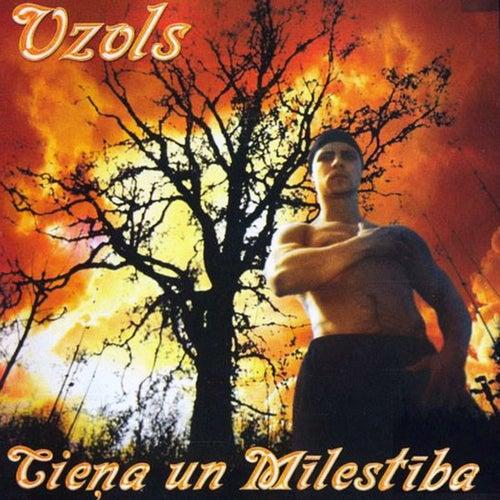 Cieņa un Mīlestība by Ozols