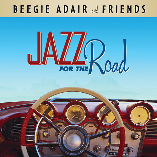 Jazz For The Road de Beegie Adair