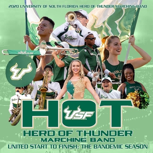 United Start to Finish: The Bandemic Season by University of South Florida Herd of Thunder Marching Band