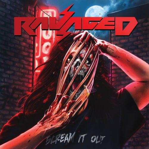 Scream It Out de Ravaged