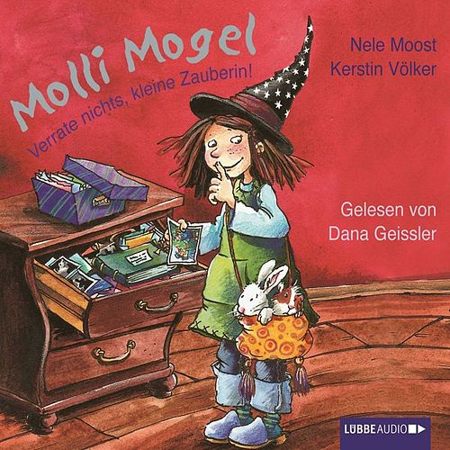 Molli Mogel - Verrate nichts, kleine Zauberin! von Nele Moost