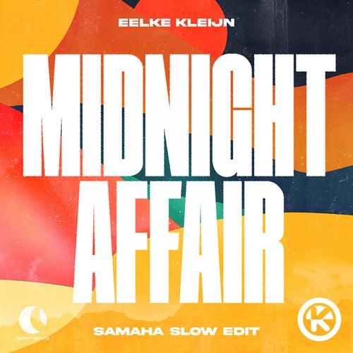 Midnight Affair (Samaha Slow Edit) von Eelke Kleijn