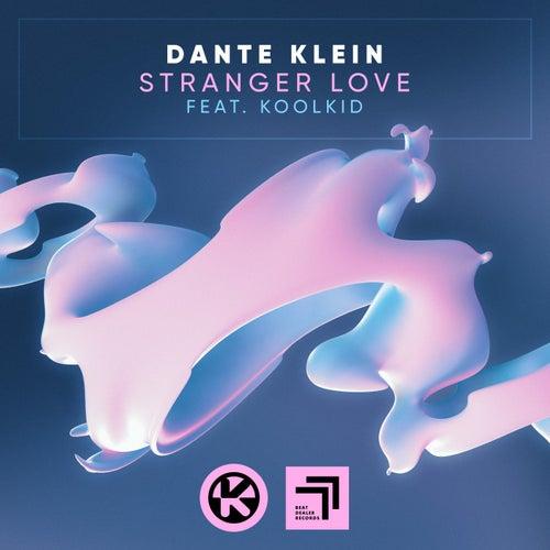 Stranger Love von Dante Klein