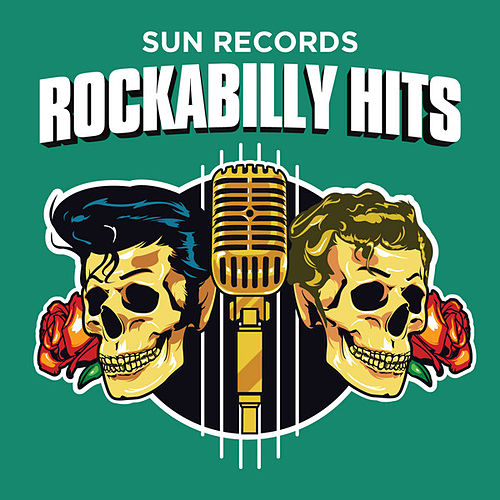 Sun Records Rockabilly Hits by Various Artists
